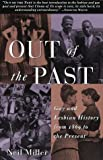 Miller, Neil: Out of the Past: Gay and Lesbian History from 1869 to the Present