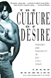 Browning, Frank: The Culture of Desire: Paradox and Perversity in Gay Lives Today