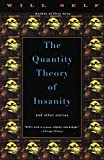 Self, Will: The Quantity Theory of Insanity