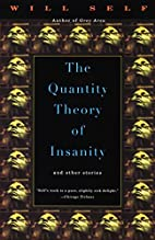 The Quantity Theory of Insanity (Vintage…