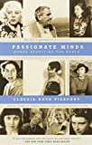 Pierpont, Claudia Roth: Passionate Minds: Women Rewriting the World