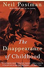 The Disappearance of Childhood by Neil…