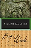 Faulkner, William: Big Woods