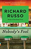 Russo, Richard: Nobody&#39;s Fool