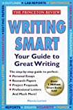 Lerner, Marcia: The Princeton Review: Writing Smart  Your Guide to Great Writing