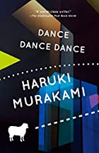 Dance Dance Dance by Haruki Murakami