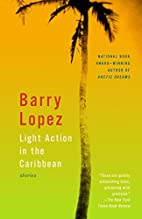 Light Action in the Caribbean: Stories by…