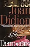 Didion, Joan: Democracy