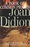 Didion, Joan: Book of Common Prayer