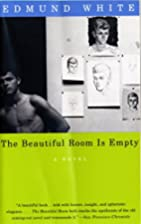 The Beautiful Room Is Empty: A Novel by…