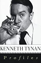 Profiles by Kenneth Tynan