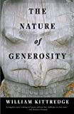 Kittredge, William: The Nature of Generosity