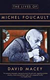 Macey, David: The Lives of Michel Foucault: A Biography