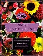 American Garden Guides: Annual Gardening…