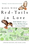 Winn, Marie: Red-Tails in Love: A Wildlife Drama in Central Park