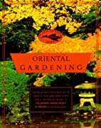 The American Garden Guides: Oriental…