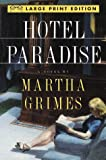 Grimes, Martha: Hotel Paradise (Random House Large Print)