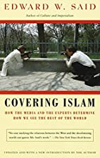 Covering Islam: How the Media and the…