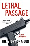 Larson, Erik: Lethal Passage
