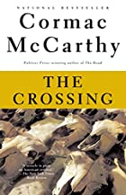 The Crossing (The Border Trilogy, Book 2) by…
