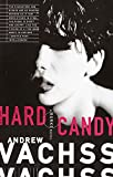 Vachss, Andrew H.: Hard Candy