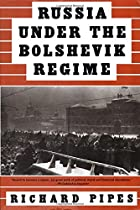 Russia Under the Bolshevik Regime by Richard…