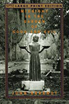 Midnight in the Garden of Good and Evil by…