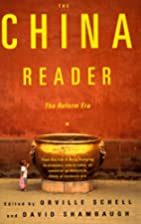 The China Reader: The Reform Era by Orville…