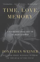 Time, Love, Memory: A Great Biologist and…