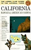 Sierra Club: The Sierra Club Guides to the National Parks of California, Hawaii, and American Samoa