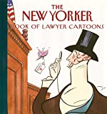 [???]: The New Yorker Book of Lawyer Cartoons