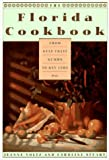 Voltz, Jeanne: The Florida Cookbook: From Gulf Coast Gumbo to Key Lime Pie
