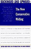 Brooks, David: Backward and Upward: The New Conservative Writing