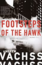 Footsteps of the Hawk by Andrew Vachss