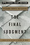 Patterson, Richard North: The Final Judgment