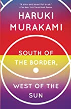 South of the Border, West of the Sun: A…