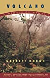 Hongo, Garrett: Volcano a Memoir of Hawaii