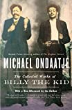 Ondaatje, Michael: The Collected Works of Billy the Kid