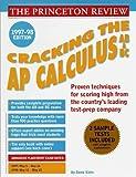 Kahn, David: Cracking the AP Calculus AB & BC, 1997-98 (Annual)