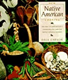 Carson, Dale: New Native Cooking
