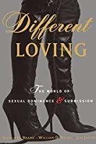 Different Loving: The World of Sexual&hellip;