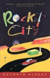 Alpert, Cathryn: Rocket City