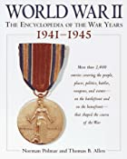 World War II: The Encyclopedia of the War…