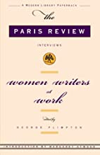 The Paris Review: Women Writers at Work by…