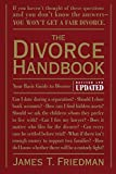 Friedman, James T.: Divorce Handbook: Your Basic Guide to Divorce
