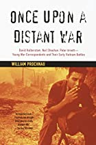 Once Upon a Distant War: David Halberstam,…