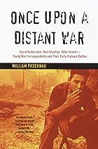 Once Upon a Distant War: David Halberstam,…