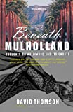 Thomson, David: Beneath Mulholland: Thoughts on Hollywood and Its Ghosts