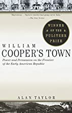 William Cooper's Town: Power and Persuasion…