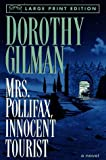 Gilman, Dorothy: Mrs. Pollifax, Innocent Tourist